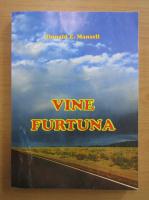 Anticariat: Donald E. Mansell - Vine furtuna