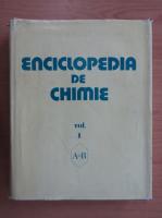 Anticariat: Elena Ceausescu - Enciclopedia de chimie (volumul 1)