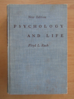 Anticariat: Floyd L. Ruch - Psychology and Life