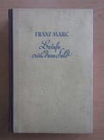 Anticariat: Franz Marc - Briefe aus dem Feld