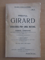 Anticariat: Gabriel Compayre - Preotul Girard si educatiunea prin limba materna