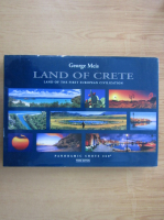 Anticariat: George Meis - Land of Crete. Land of the first European Civilization