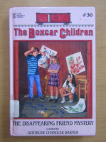 Anticariat: Gertrude Chandler Warner - The Boxcar Children. The disappearing friend mystery