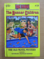 Anticariat: Gertrude Chandler Warner - The boxcar children. The old motel mystery