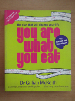 Anticariat: Gillian McKeith - You are what you eat
