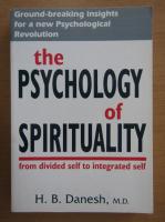 Anticariat: H. B. Danesh - The Psychology of Spirituality