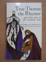 Heather Scott - True Thomas the Rhymer and other tales of the Lowland Scots
