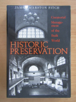 Anticariat: James Marston Fitch - Historic Preservation