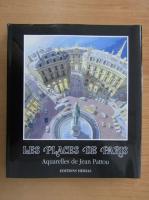 Anticariat: Jean Pattou - Les Places de Paris