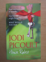 Anticariat: Jodi Picoult - House Rules