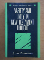Anticariat: John Reumann - Variety and Unity in New Testament Thought