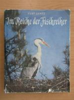 Anticariat: Kurt Gentz - Im Reiche der Fischreiher