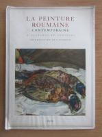 Anticariat: La Peinture Roumaine Contemporaine