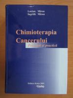 Anticariat: Lucian Miron - Chimioterapia cancerului