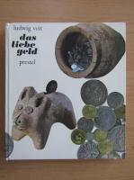 Anticariat: Ludwig Veit - Das liebe geld