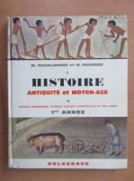 M. Chaulanges - Histoire. Antiquite et moyen-age (volumul 1)