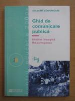 Anticariat: Madalina Gheorghita - Ghid de comunicare publica