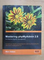 Anticariat: Marc Delisle - Mastering phpMyAdmin 2.8