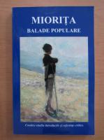 Anticariat: Miorita. Balade populare