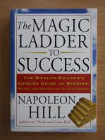 Napoleon Hill - The Magic Ladder to Success