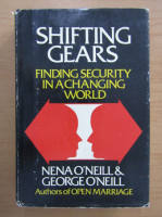 Anticariat: Nena Oneill - Shifting Gears. Finding Security in a Changing World