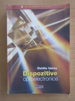 Anticariat: Ovidiu Iancu - Dispozitive optoelectronice