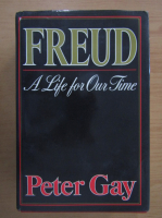 Peter Gay - Freud. A Life for Our Time