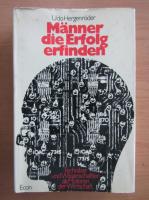 Anticariat: Udo Hergenroder - Manner die Erfolg erfinden
