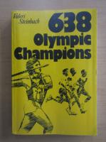 Anticariat: Valeri Steinbach - 638 Olympic Champions