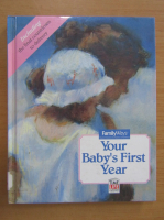 Anticariat: Your Baby's First Year