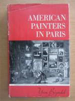 Anticariat: Yvon Bizardel - American Painters in Paris