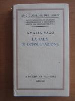 Anticariat: Amalia Vago - La sala di consultazione