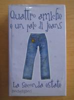 Anticariat: Ann Brashares - Quattro amiche e un paio di jeans