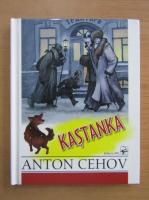 Anton Cehov - Kastanka