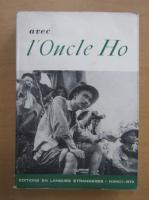 Avec l'oncle Ho