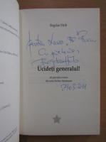 Anticariat: Bogdan Hrib - Ucideti generalul (cu autograful autorului)