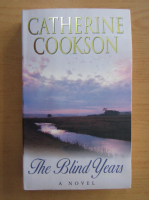 Anticariat: Catherine Cookson - The Blind Years