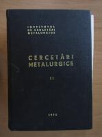 Anticariat: Cercetari metalurgice (volumul 11)