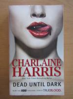 Charlaine Harris - Dead until Dark