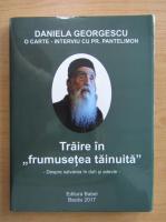Daniela Georgescu - Traire in frumusetea tainuita