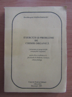 Anticariat: Elena Daragiu - Exercitii si probleme de chimie organica