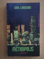 Anticariat: Emil Lungeanu - Metropolis