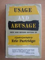 Eric Partridge - Usage and abusage