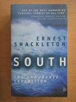 Anticariat: Ernest Shackleton - South. The Endurance Expedition