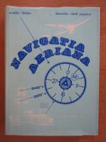 Anticariat: Eusebiu Hladiuc - Navigatia aeriana