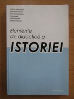 Felicia Adascalitei - Elemente de didactica a istoriei