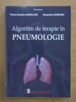 Florin Dumitru Mihaltan - Algoritm de terapie in pneumologie