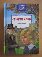 Anticariat: Frances H. Burnett - Le petit lord