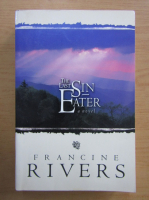 Francine Rivers - The last Sin Eater