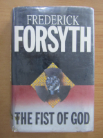 Anticariat: Frederick Forsyth - The Fist of God